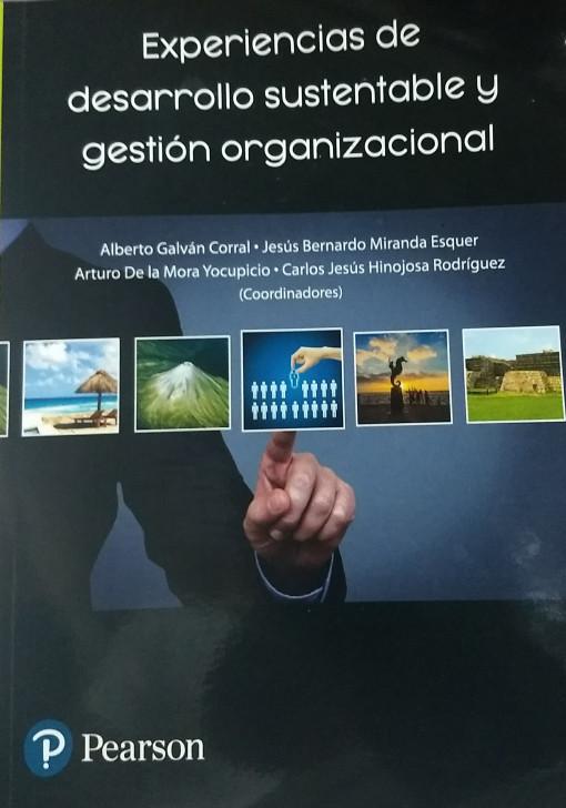 Experiencias de desarrollo sustentable y gestión organizacional