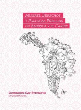 MUJERES, DERECHOS Y POLÍTICAS PÚBLICAS EN AMÉRICA Y EL CARIBE