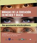 Miradas de la Educacion en Mexico y Brasil