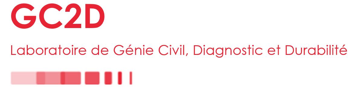 GC2D Laboratoire de Génie Civil, Diagnostic & Durabilité
