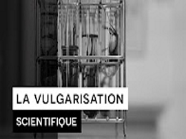vulgarisation scientifique