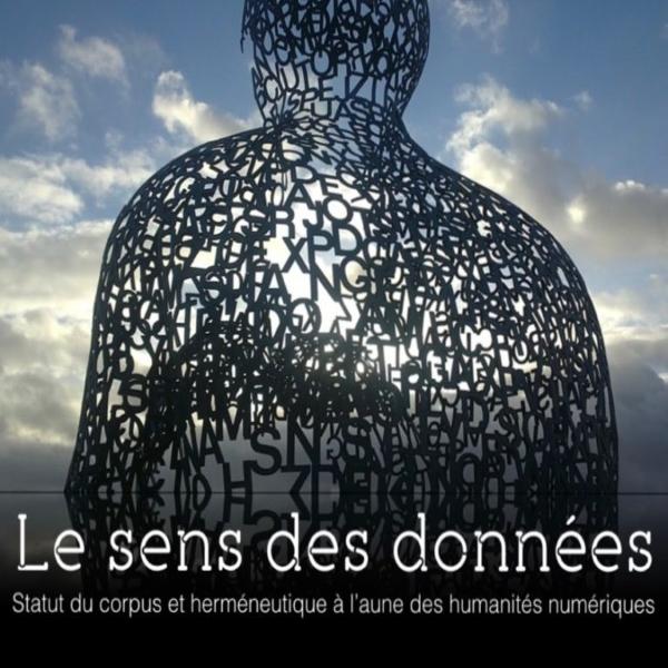 Statut du corpus et herméneutique à l'aune des humanités numériques