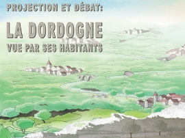 La Dordogne, vue par ses habitants