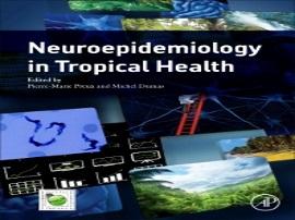 Premier ouvrage sur une approche épidémiologique des maladies neurologiques dans les milieux tropicaux