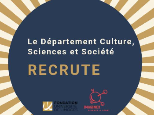 Recrutements pour le Département Culture, Sciences et Société de la Fondation partenariale