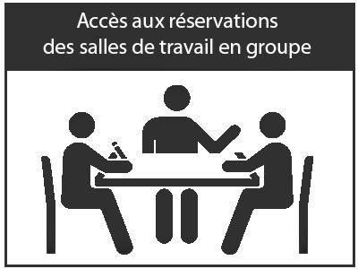 Accès à la réservation des salles de travail en groupe