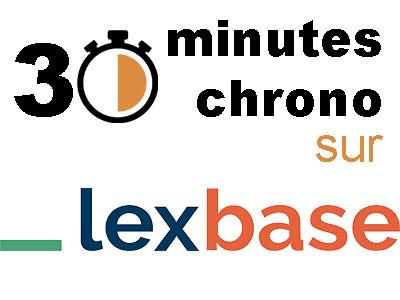 Découvrez Lexbase en 30 minutes chrono