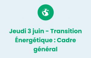 Pictogramme transition énergétique : cadre général